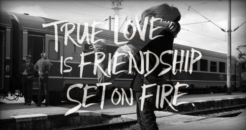 ..: Friendship Set, Quotes, Truth, Truelove, True Love, Love Is, So True, Fire
