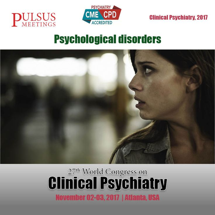 The eigth track of the Psychiatry meeting is on Psychological disorders. #Psychological disorders is psychological syndrome or behavioral pattern that causes either suffering or defective potency to function in ordinary life which occurs in an individual,