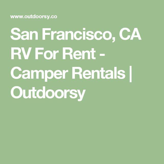 San Francisco, CA RV For Rent - Camper Rentals | Outdoorsy