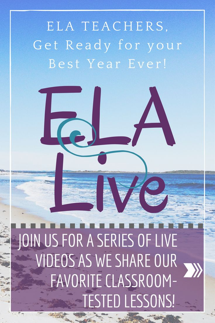 15 English Language Arts teachers are sharing their best-practice, classroom-tested, student-approved lessons and resources in this brand new series...ELA Live! Join us every night in August via Facebook Live to get inspired and prepare to have your best