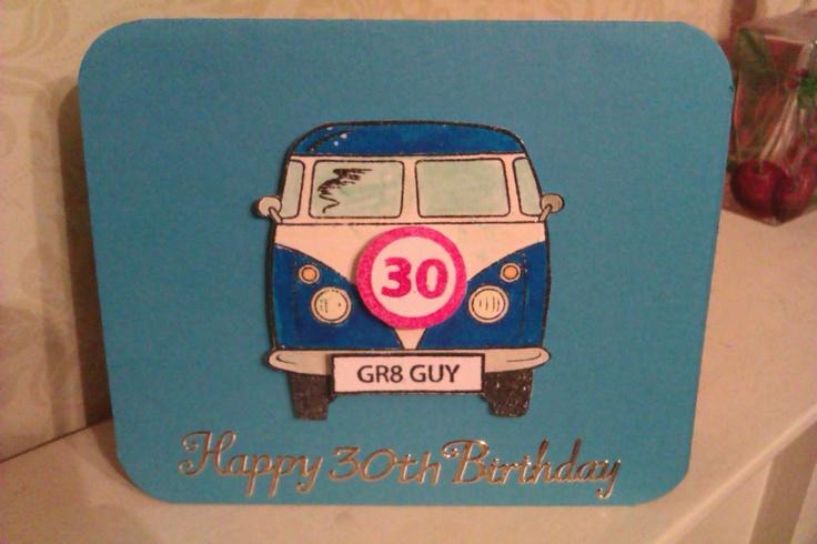 Hand stamped & coloured camper van '30' birthday card.