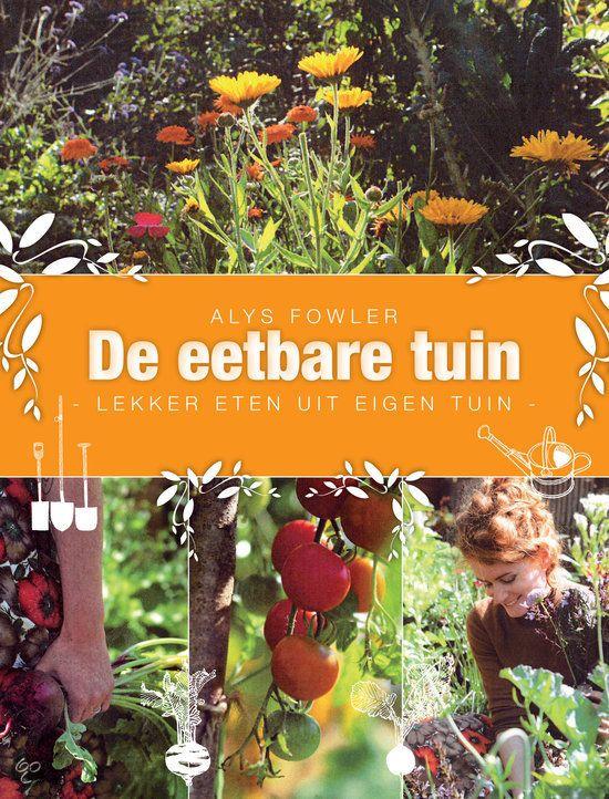 In De eetbare tuin toont de vindingrijke Alys Fowler (bekend van het BBC-programma Gardeners World) aan dat er een manier is om van het goede leven en de natuur te genieten - zelfs als je in de stad woont.
