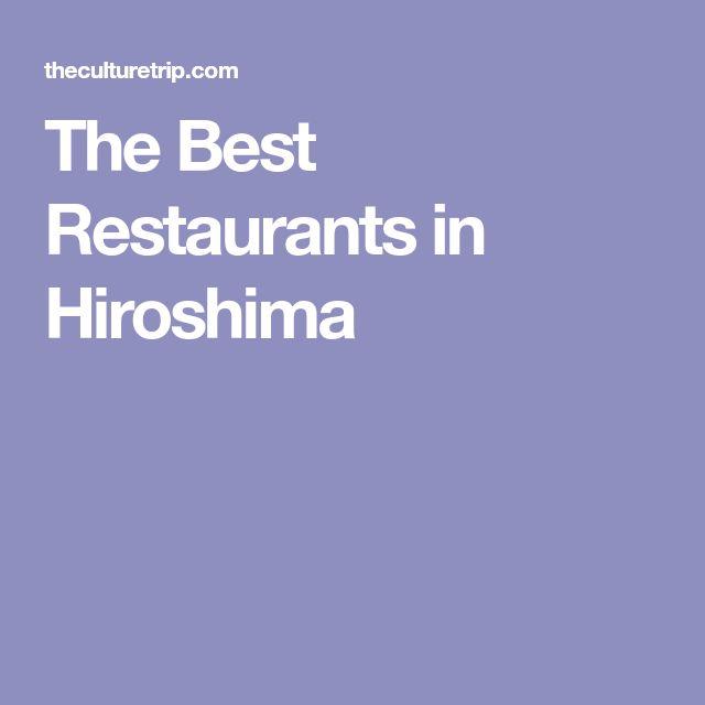 The Best Restaurants in Hiroshima