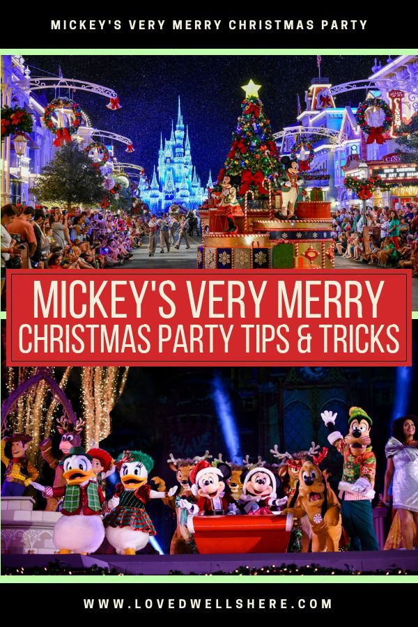 Mickey\u0027s Very Merry Christmas Party Tips and Tricks Love Dwells