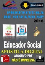 Apostila Digital Concurso Prefeitura de Suzano SP Educador Social 2016