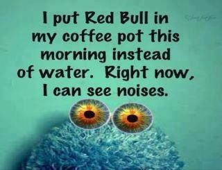 Red Bull coffeeCaffeine, Cups Of Coffe, Drinks Coffee, Funny Stuff, Final Weeks, Energy Drinks, Red Bull, So Funny, Redbull