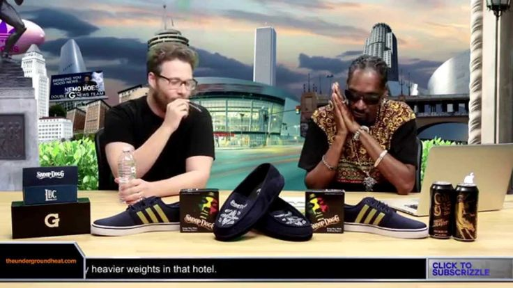Seth Rogan and Snoop. Class https://youtu.be/wBxK3WEtN8I