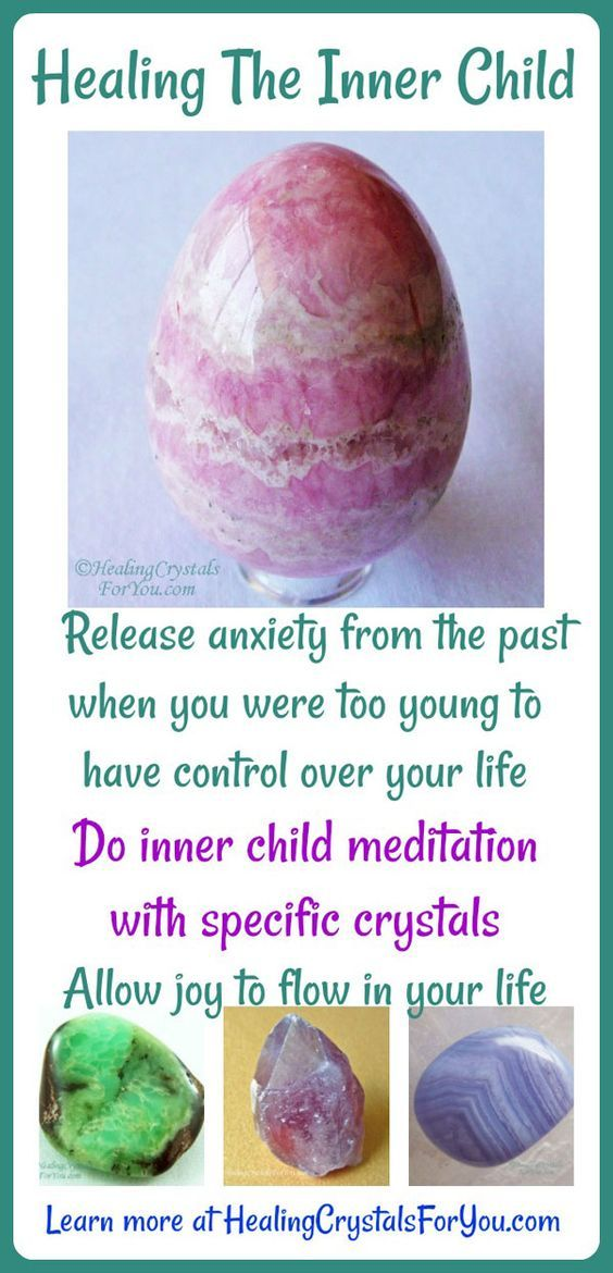 Healing The Inner Child Do inner child meditation with specific crystals Release anxiety from the past from when you were too young to have control over your life Allow joy to flow in your life.