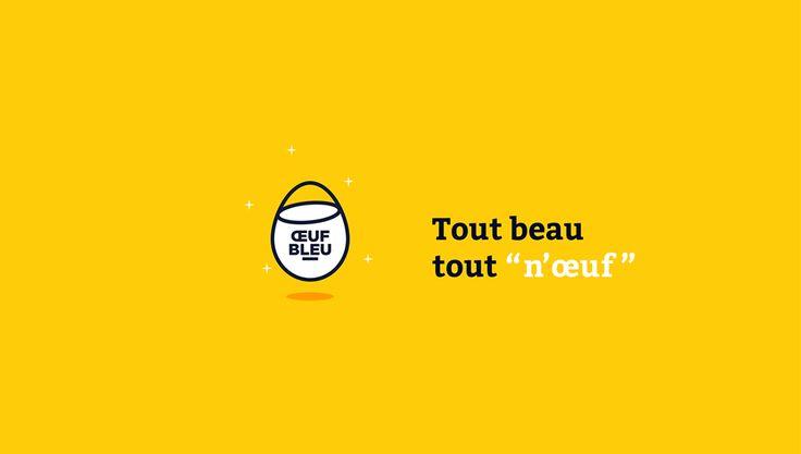 """""""Tout beau, tout n'oeuf !"""""""