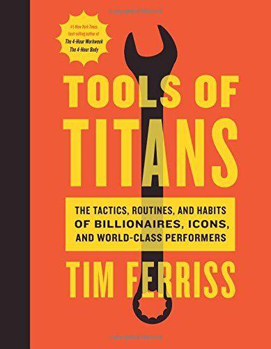 Tools of Titans: The Tactics, Routines, and Habits of Bil... https://www.amazon.com/dp/1328683788/ref=cm_sw_r_pi_dp_x_3Rlnyb6M62YKS