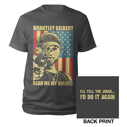 Brantley Gilbert READ ME MY RIGHTS Shirt