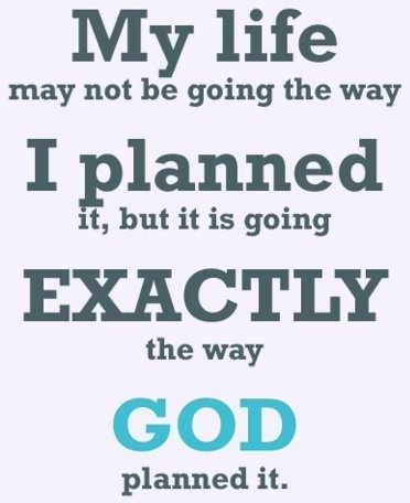 We plan, but God's will is best.