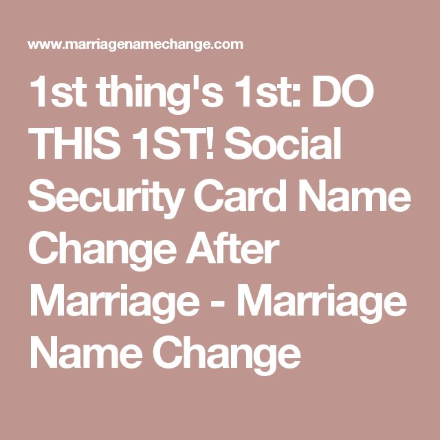 St ThingS St Do This St Social Security Card Name Change