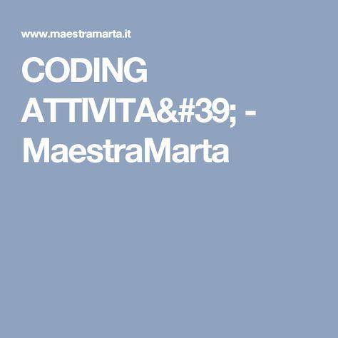 CODING ATTIVITA' - MaestraMarta