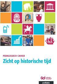 Zicht op historische tijd : pedagogisch cahier