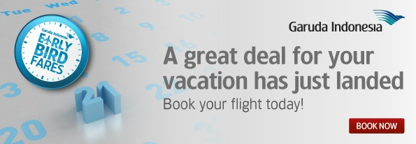 Early Bird 2013. A great deal for your vacation has just landed