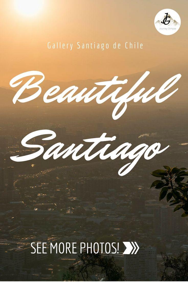 Santiago de Chile, die Hauptstadt von Chile ist wunderschön. Wir widmen ihr eine Foto-Galerie.