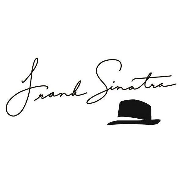 Frank Sinatra's Autograph - Page 12 - Frank Sinatra Family Forum ❤ liked on Polyvore featuring text, quotes, fillers, words, autographs, phrase and saying