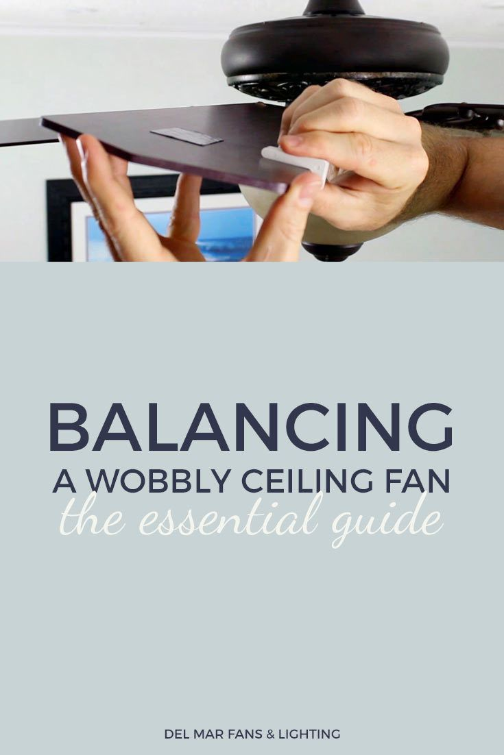 219 best del mar education center images on pinterest del mar balancing a wobbly or noisy ceiling fan the essential guide mozeypictures Choice Image