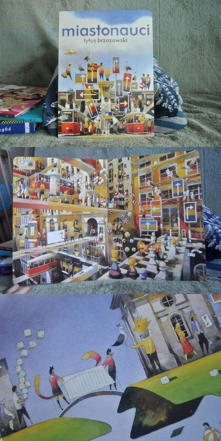 Tytuł: Miastonauci  Ilustracje: Tytus Brzozowski