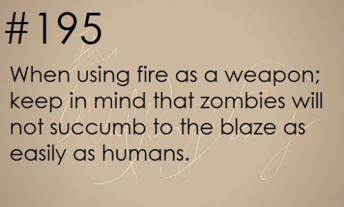 Zombie Apocalypse Survival Tip #195