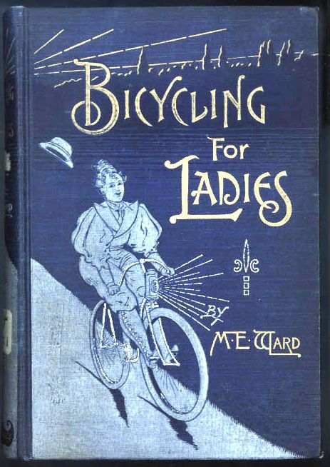 Marie E. Ward. Bicycling for Ladies. - Cerca amb Google