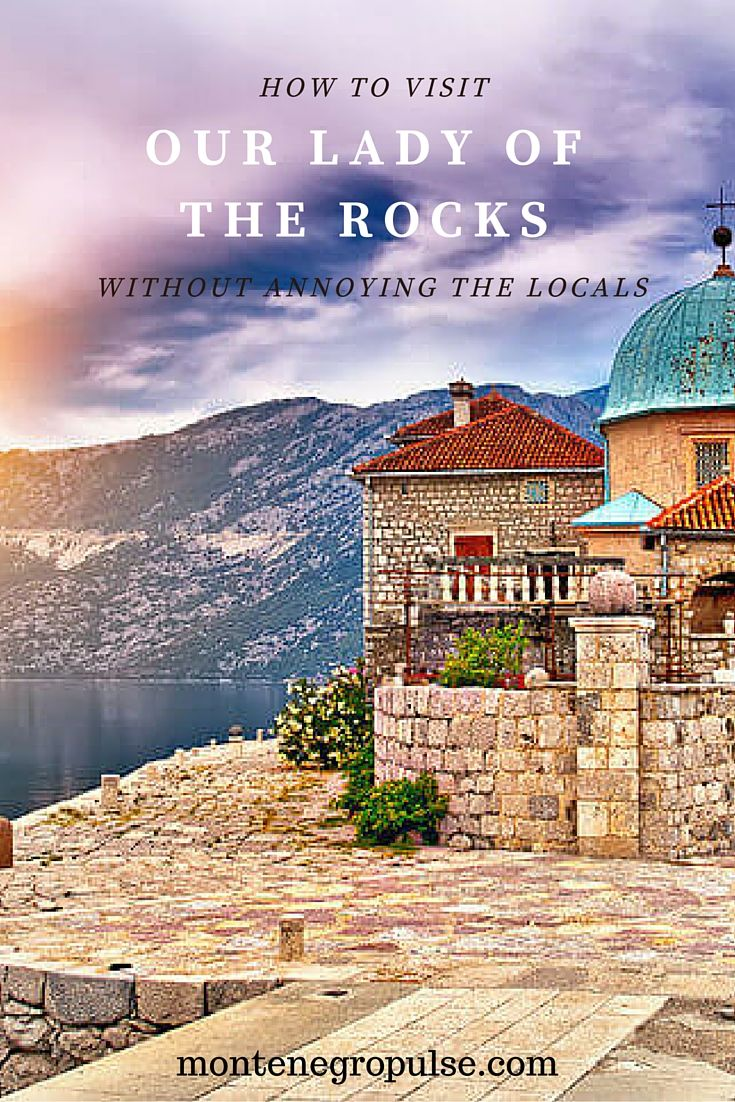 Our Lady of the Rocks is a must-see in the Bay of Kotor and one of the top attractions in Montenegro. Find out how to get there on your own and where to find the best tours. And find out how to avoid the common mistake many tourists make that really annoys the locals!