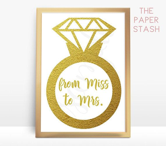 From Miss to Mrs PRINTABLE Sign Gold Bridal Shower #frommisstomrs #misstomrs #miss #to #mrs #diamond #ring #gold #printable #engagement #bridalshower #bridal #shower #decorations #digital #print #your #own #diy #decor #decorations #partydecor #signs #celebration