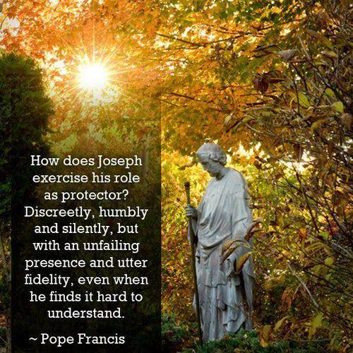 fatherhood & St. Joseph...   -Pope Francis