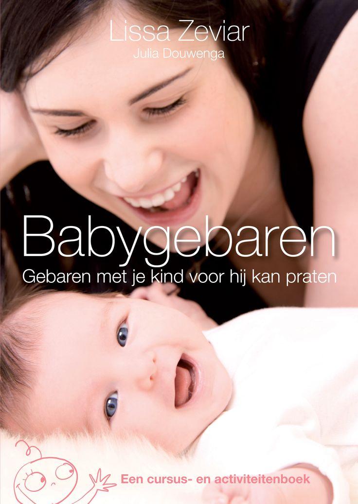 Babygebaren cursus en activiteitenboek. Een zeer interessant boek met duidelijke uitleg over babygebaren, tips & ideeën en bijna 200 gebarentekeningen. Echt een aanrader!