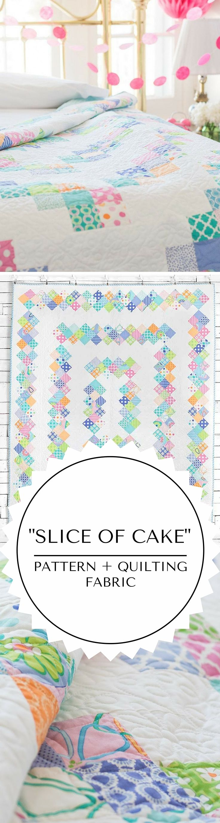 Slice of Cake Quilting Project - Pattern and Quilting Fabric