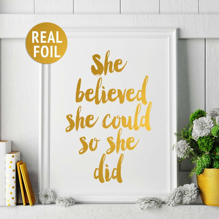 Gold Foil Print She Believed Could So Did Quote
