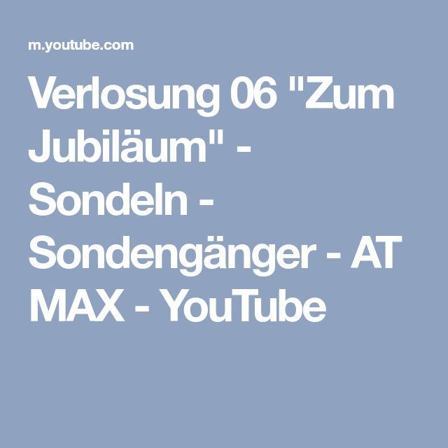 """Verlosung 06 """"Zum Jubiläum"""" - Sondeln - Sondengänger - AT MAX - YouTube"""