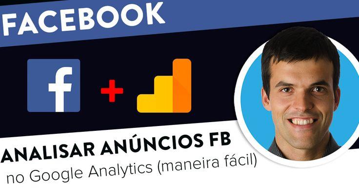 Como analisar Anúncios Facebook no Google Analytics (de forma fácil). https://joaoalexandre.com/blogue/analisar-anuncios-facebook-analytics-facil/