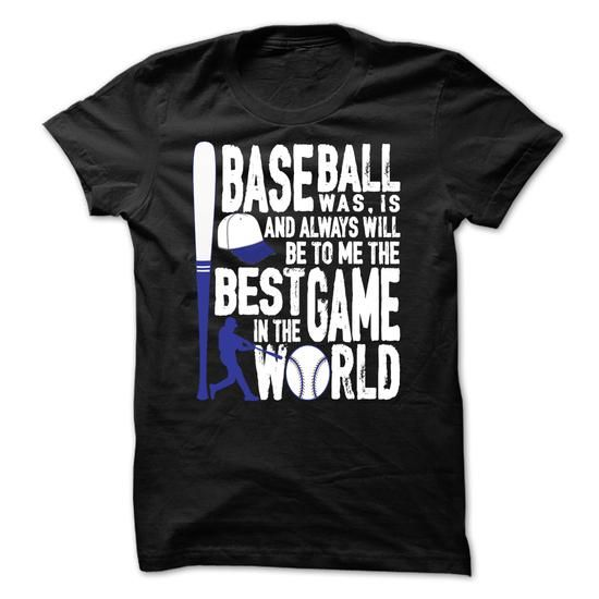 Baseball is the best game in the world T-Shirt Hoodie Sweatshirts ioo. Check price ==► http://graphictshirts.xyz/?p=61290