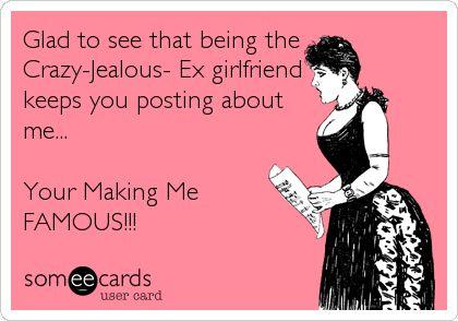 jealous ex girlfriend -