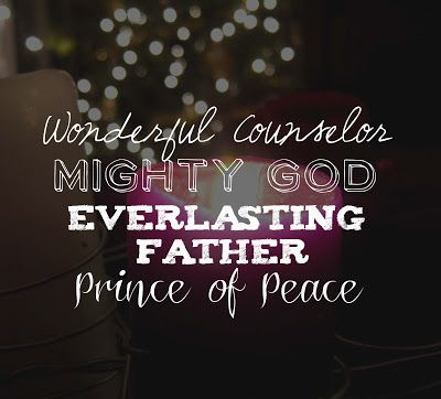 """Quote: """"Wonderful Counselor, Mighty God, Everlasting Father, Price of Peace!"""" Lineage of Expectation: an Advent Blog"""