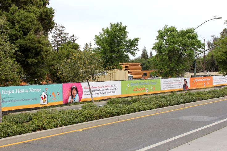 Our construction fencing banners are up! For travelers on Sand Hill Road, six 75' banners are a beautiful reminder that Hope is Growing at Ronald McDonald House at Stanford!