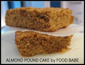 Food Babe's Almond Pound Cake (gluten-free, lactose-free)