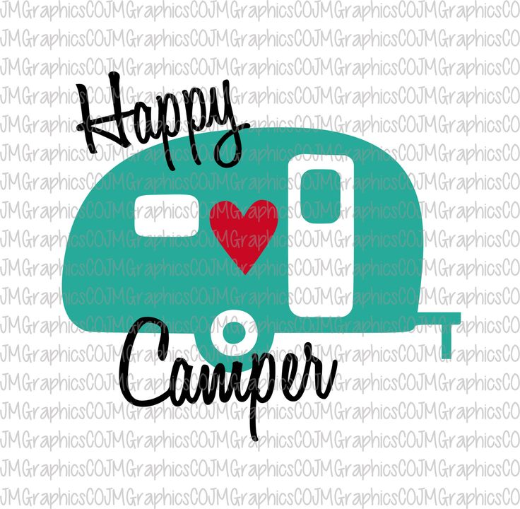 Happy Camper svg, eps, dxf, png, cricut, cameo, scan N cut, cut file, camper svg, camping svg, traveler svg, gypsy svg, camper cut file by JMGraphicsCO on Etsy
