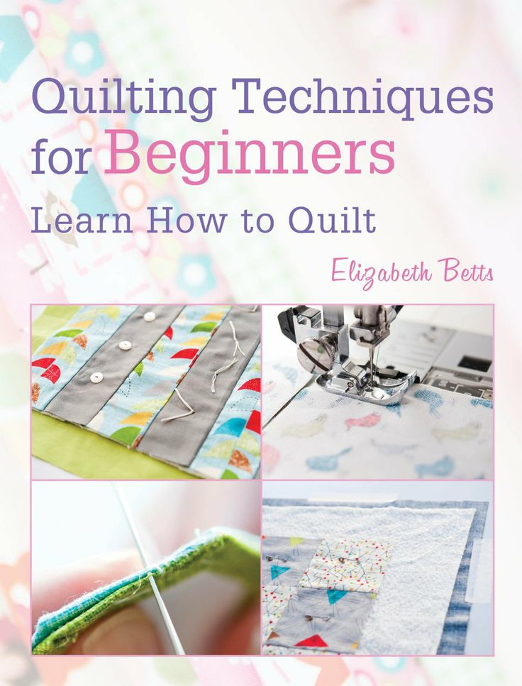 FREE ebook: Quilting Techniques for Beginners: Learn How to Quilt