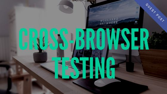 When it comes to consuming web content, there are more choices than ever to enjoy your own unique experience. However, this can easily be overlooked in software development. The biggest culprit? Cross-browser testing.