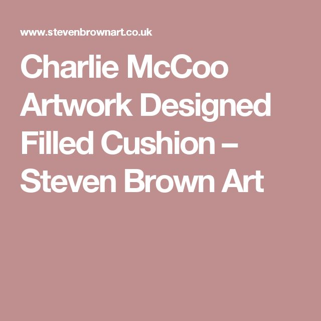 Charlie McCoo Artwork Designed Filled Cushion                      – Steven Brown Art