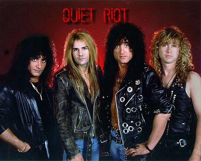 "QUIET RIOT- An underated early 80's rock band that molded and influenced an entire genre of hair-metal acts. The late great guitarist Randy Rhoads got his start in this band back in the late 70's no less!! So ""C'mon on feel the Noise"" then ""BANG YOUR HEAD cuz Mama We're all crazy Now"""