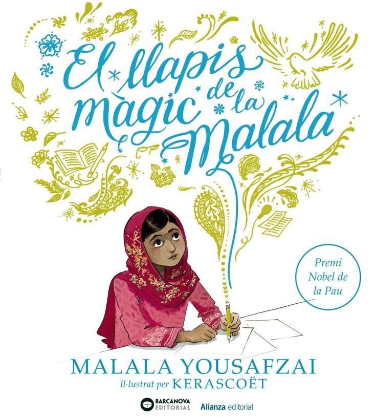 ESPECIAL DONA. Malala Yousafzai. El llapis màgic de la Malala. I 34 ALI. Vivim Igual.