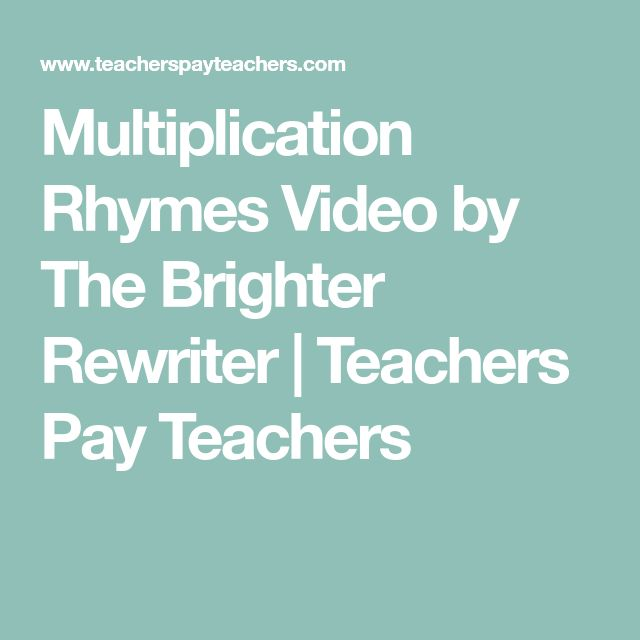 Multiplication Rhymes Video by The Brighter Rewriter | Teachers Pay Teachers