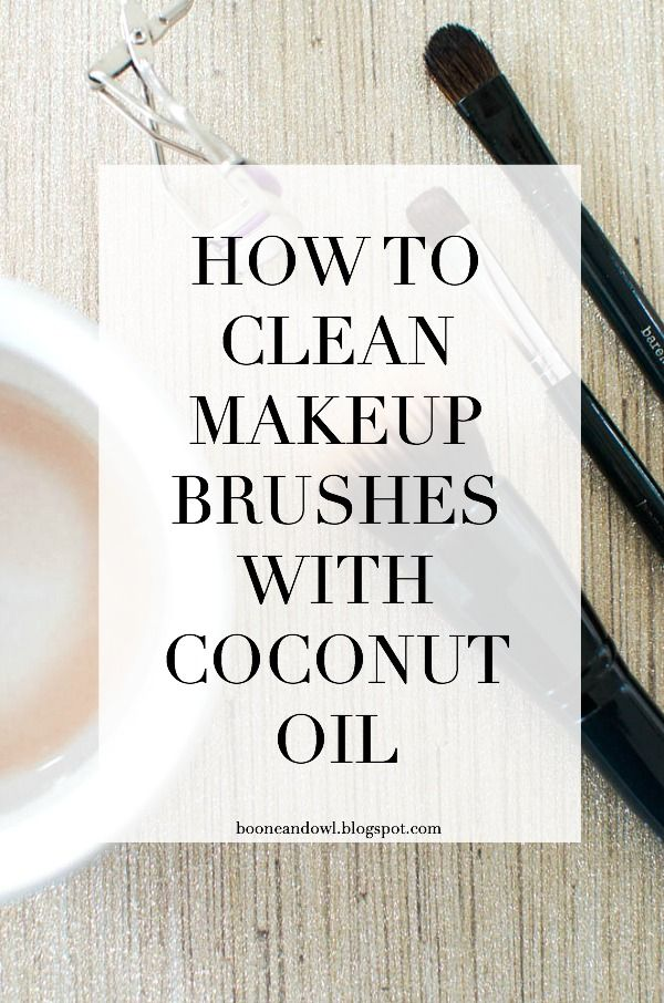 How To Clean Makeup Brushes With Coconut Oil via Boone & Owl