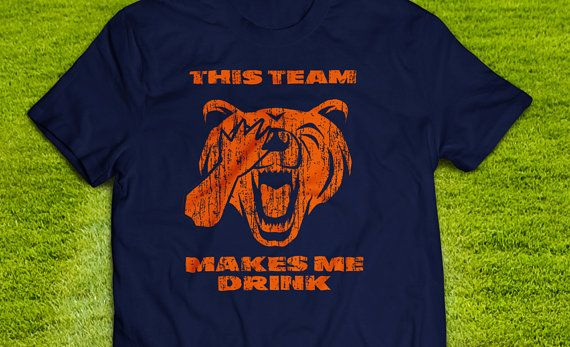 Chicago Bears This Team Makes Me Drink Tshirt by DKtshirts on Etsy