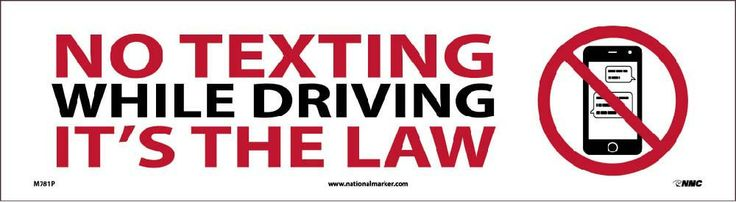 "No Texting While Driving It's The Law With Graphic, National Marker M781P, 3""x11"", Black And Red On White, .0045"" Self Adhesive Bumper Stickers No Texting Sign - Each"