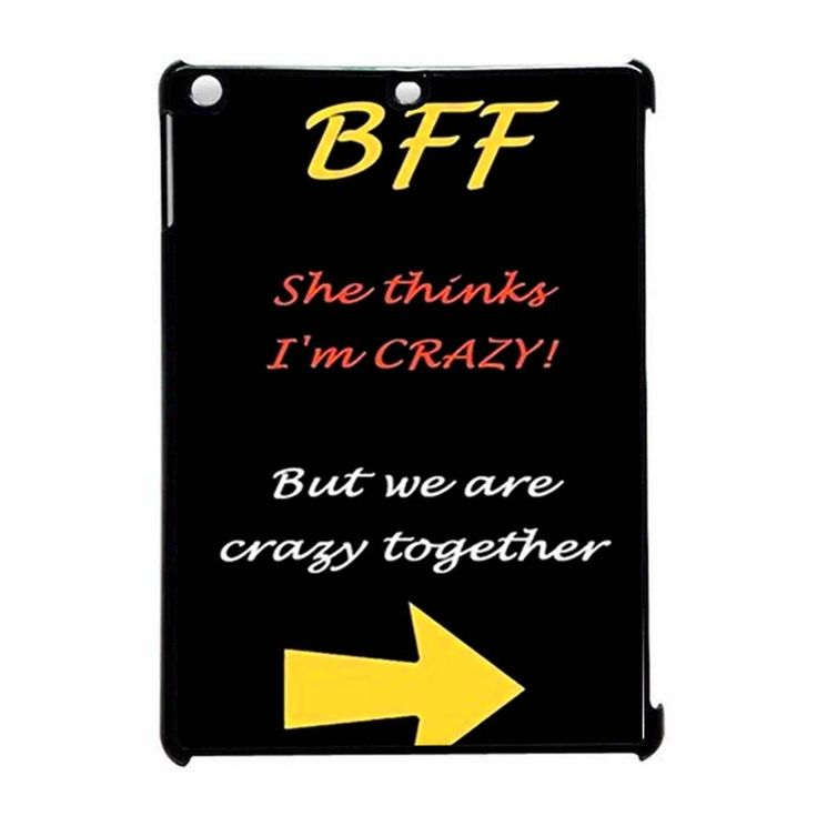 BFF Quote She s Crazy Arrow Best Friends iPad Air Case